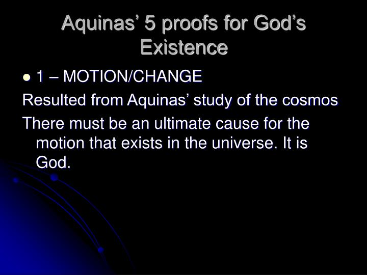 Aquinas' 5 proofs for God's Existence