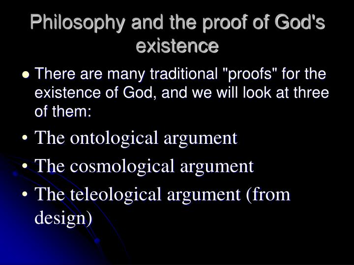 Philosophy and the proof of god s existence1