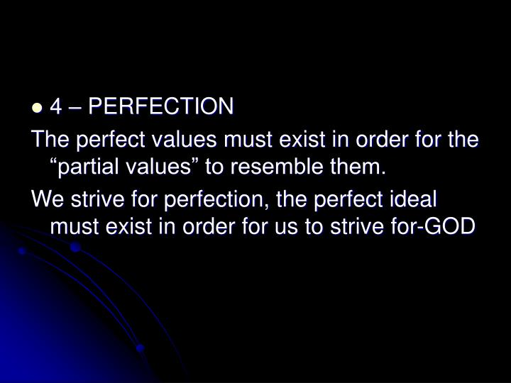 4 – PERFECTION