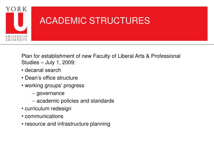 ACADEMIC STRUCTURES