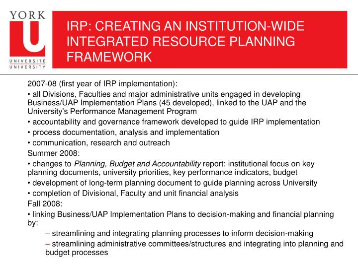 IRP: CREATING AN INSTITUTION-WIDE INTEGRATED RESOURCE PLANNING FRAMEWORK