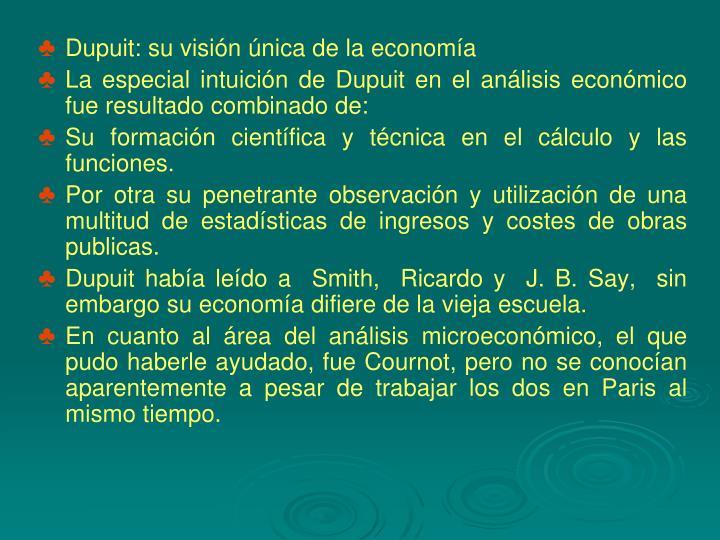 Dupuit: su visión única de la economía