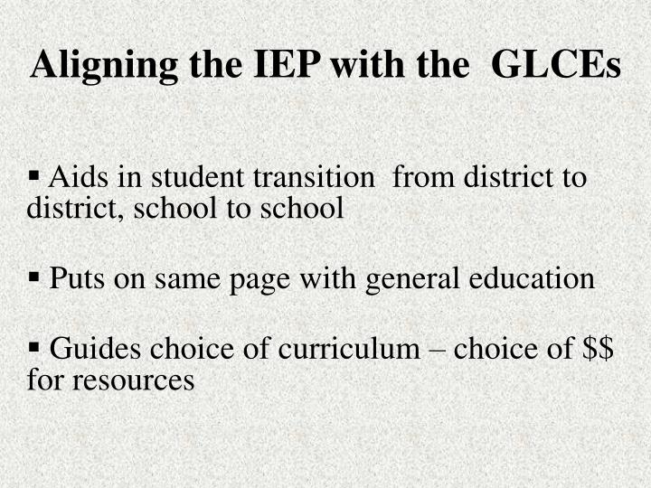 Aligning the IEP with the  GLCEs