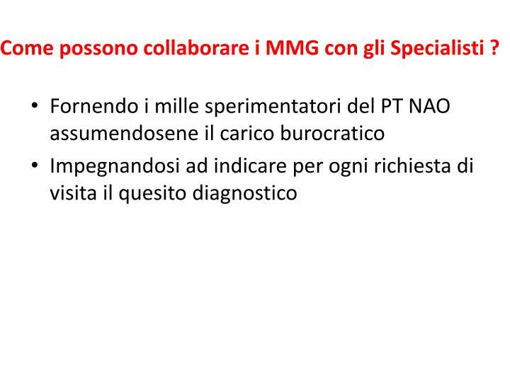 Come possono collaborare i MMG con gli Specialisti ?