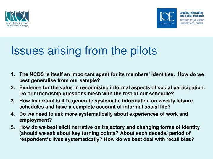 Issues arising from the pilots