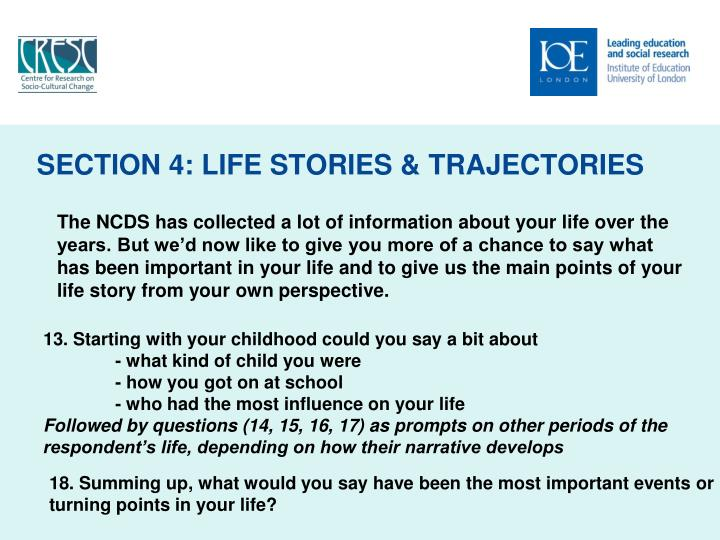 SECTION 4: LIFE STORIES & TRAJECTORIES