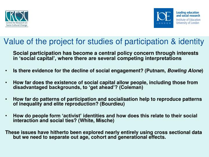Value of the project for studies of participation & identity