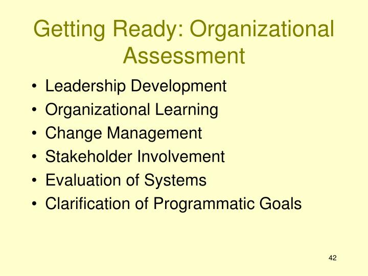 Getting Ready: Organizational Assessment