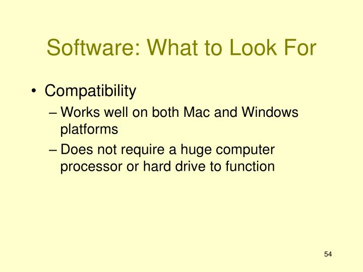 Software: What to Look For
