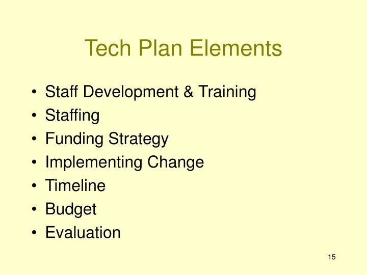 Tech Plan Elements