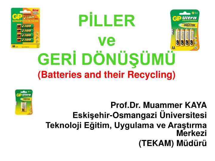 P ller ve ger d n m batteries and their recycling