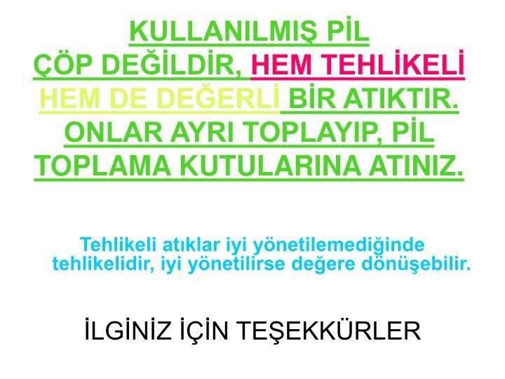 KULLANILMIŞ PİL