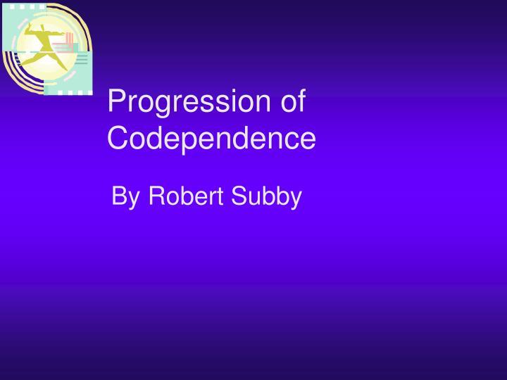Progression of Codependence
