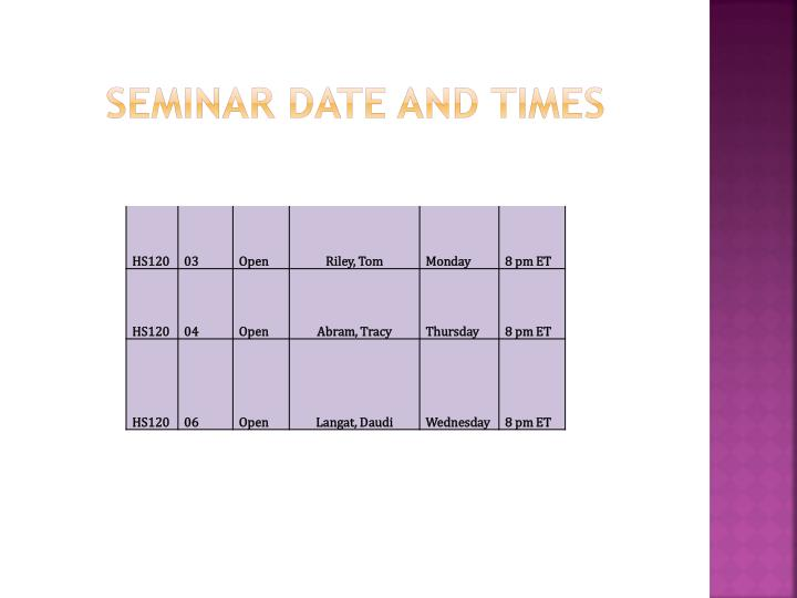 Seminar Date and Times