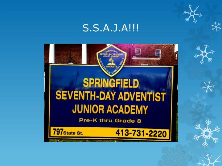 S.S.A.J.A!!!