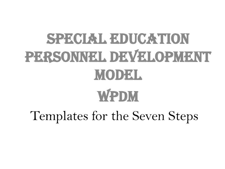 Templates for the Seven Steps