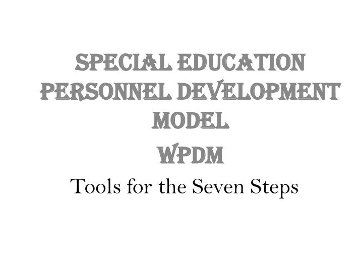 Tools for the Seven Steps