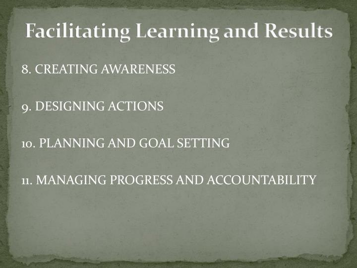 Facilitating Learning and Results