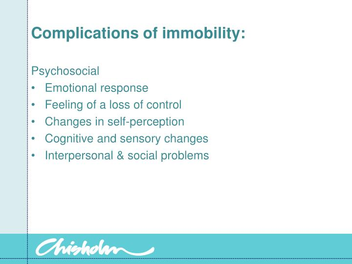Complications of immobility: