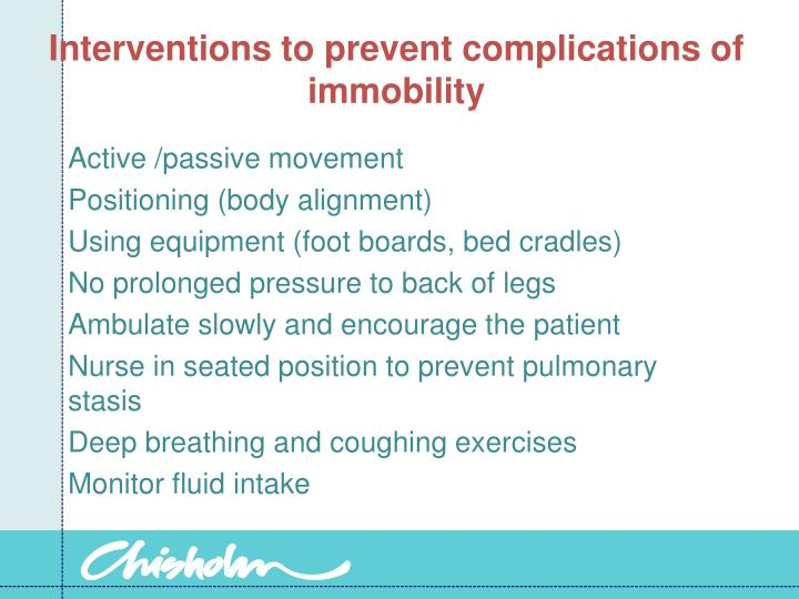 Interventions to prevent complications of immobility