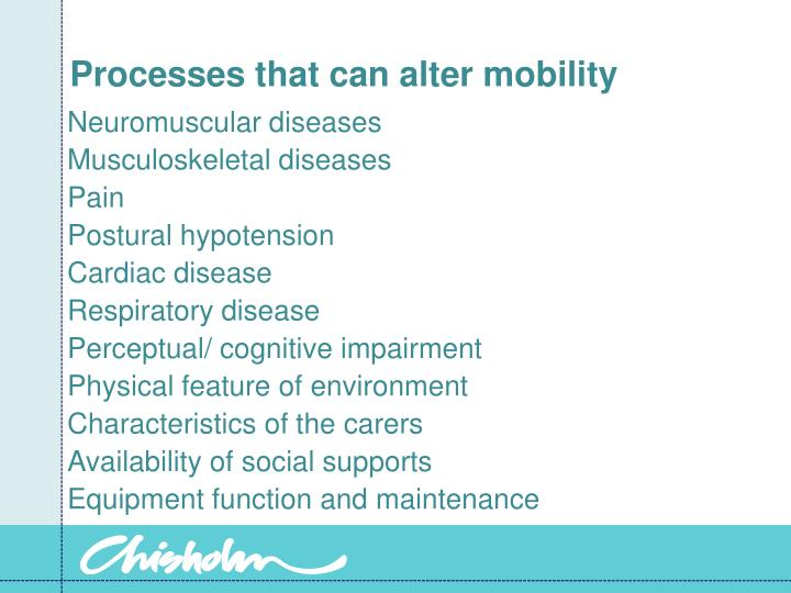 Processes that can alter mobility