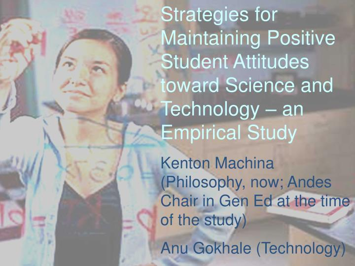 Strategies for Maintaining Positive Student Attitudes toward Science and Technology – an Empirical...