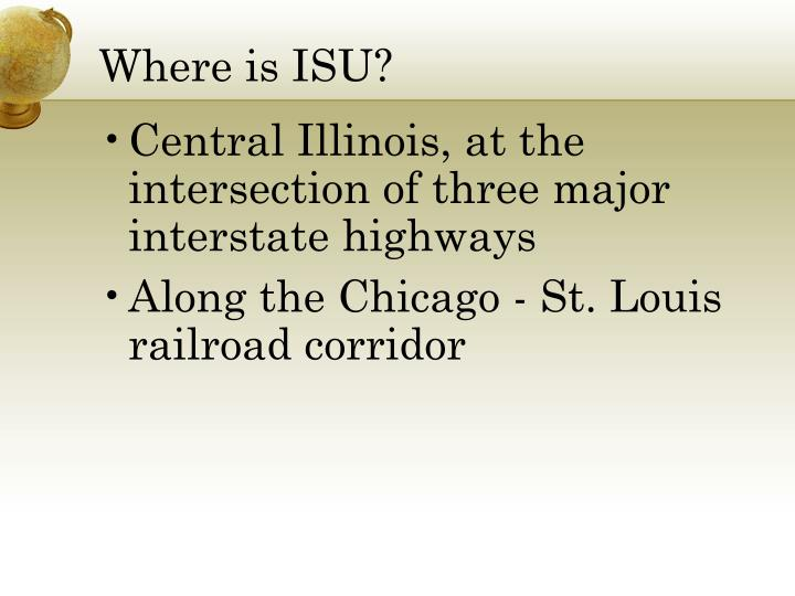Where is ISU?