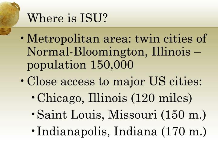 Where is ISU?