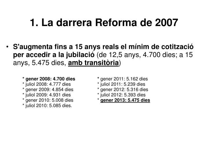1. La darrera Reforma de 2007