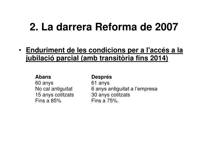 2. La darrera Reforma de 2007
