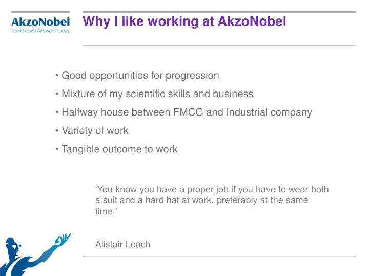 Why I like working at AkzoNobel