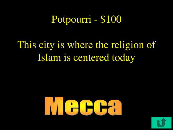 Potpourri - $100