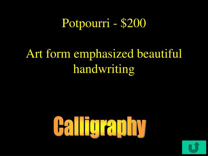Potpourri - $200