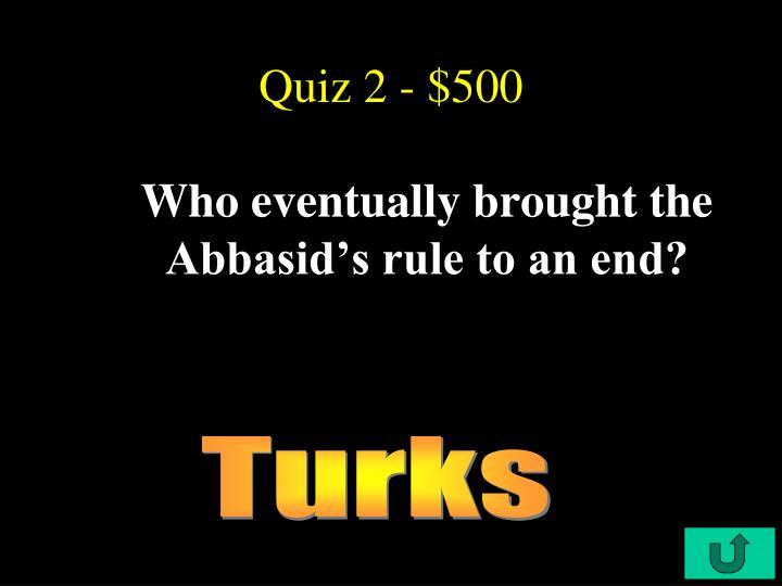 Quiz 2 - $500