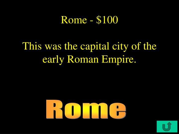 Rome - $100