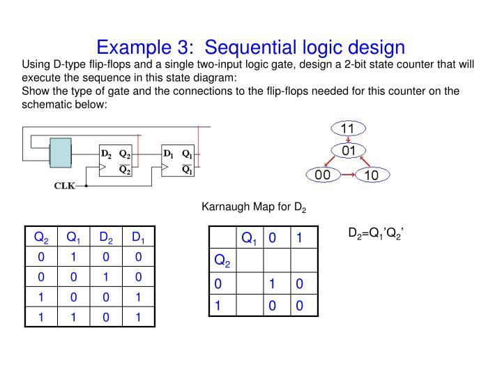 Example 3:  Sequential logic design