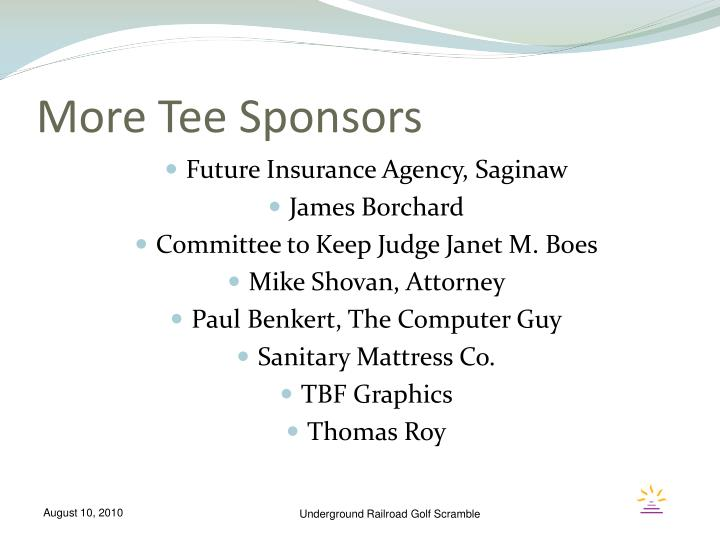 More Tee Sponsors