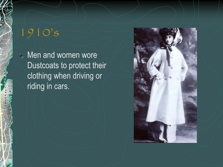 Men and women wore Dustcoats to protect their clothing when driving or riding in cars.