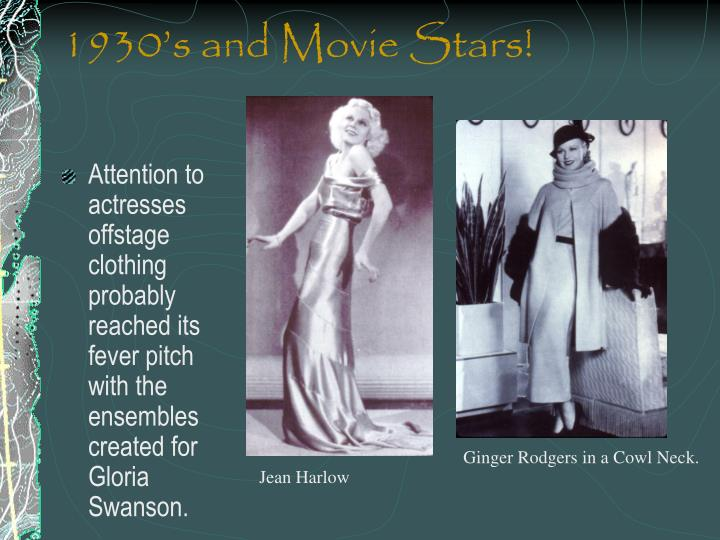 1930's and Movie Stars!