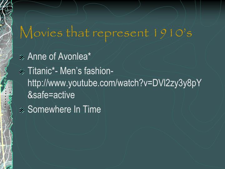 Movies that represent 1910's