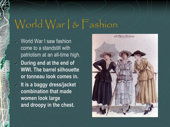 World War I saw fashion come to a standstill with patriotism at an all-time high.
