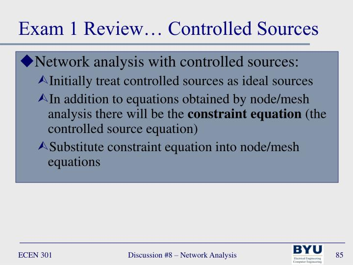 Exam 1 Review… Controlled Sources