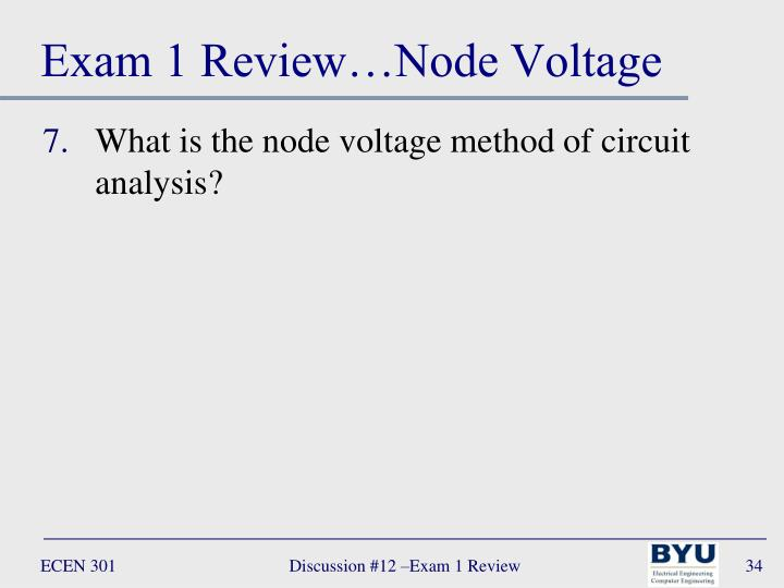 Exam 1 Review…Node Voltage