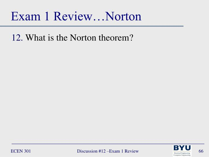 Exam 1 Review…Norton