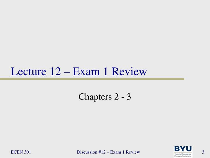 Lecture 12 exam 1 review