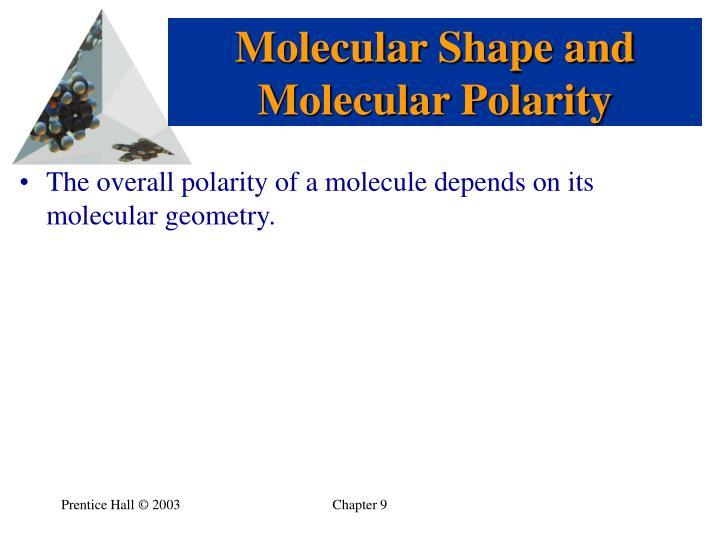 Molecular Shape and Molecular Polarity