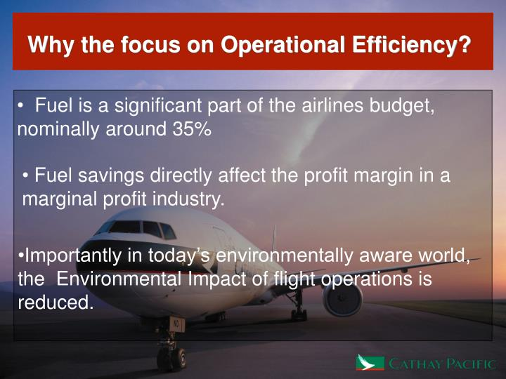 Why the focus on Operational Efficiency?