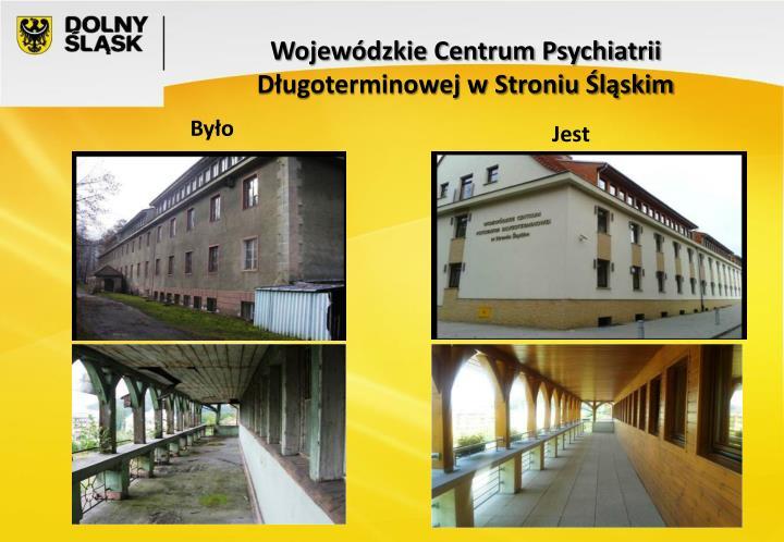 Wojewódzkie Centrum Psychiatrii Długoterminowej w Stroniu Śląskim