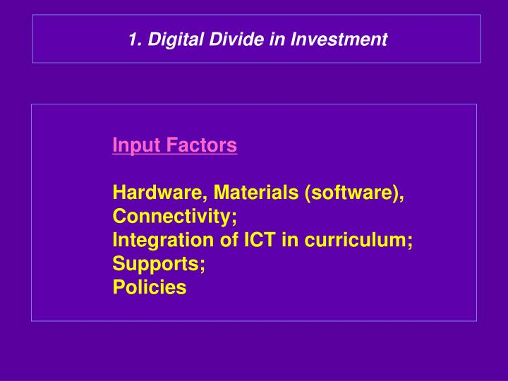 1. Digital Divide