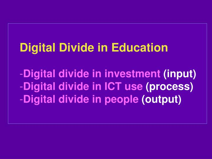 Digital Divide in Education